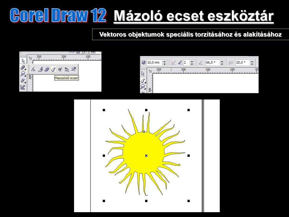 Mázoló ecset eszköztár Vektoros objektumok speciális torzításához és alakításához