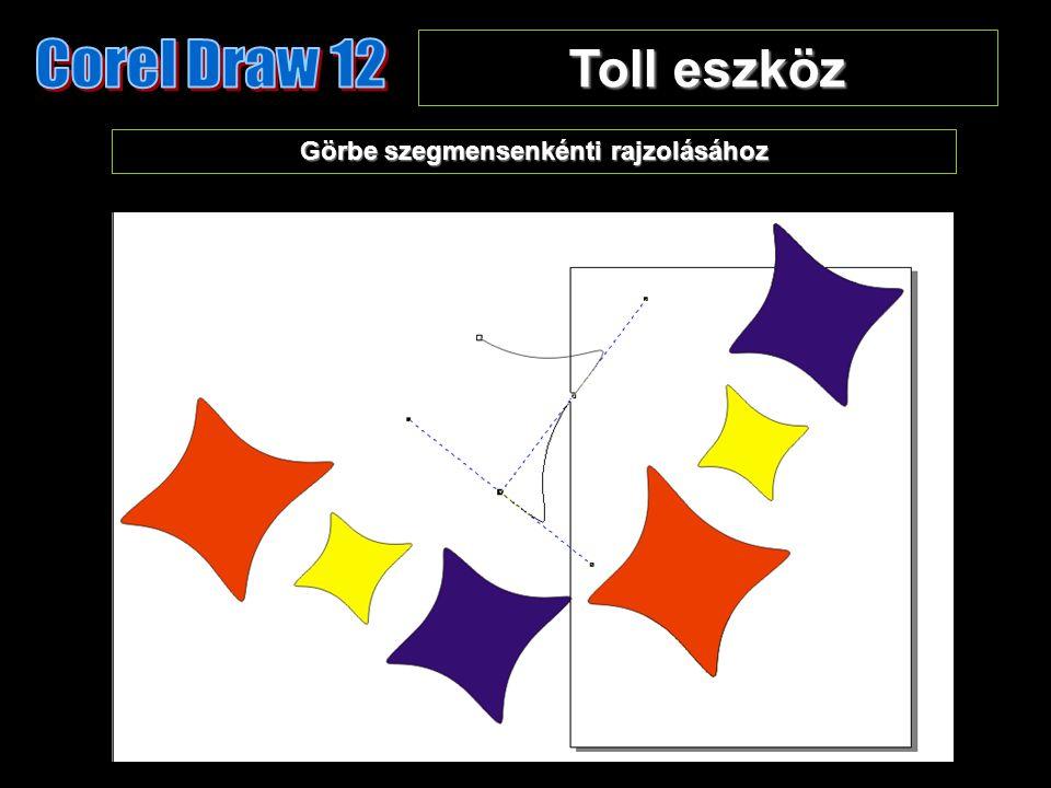 Toll eszköz Görbe szegmensenkénti rajzolásához
