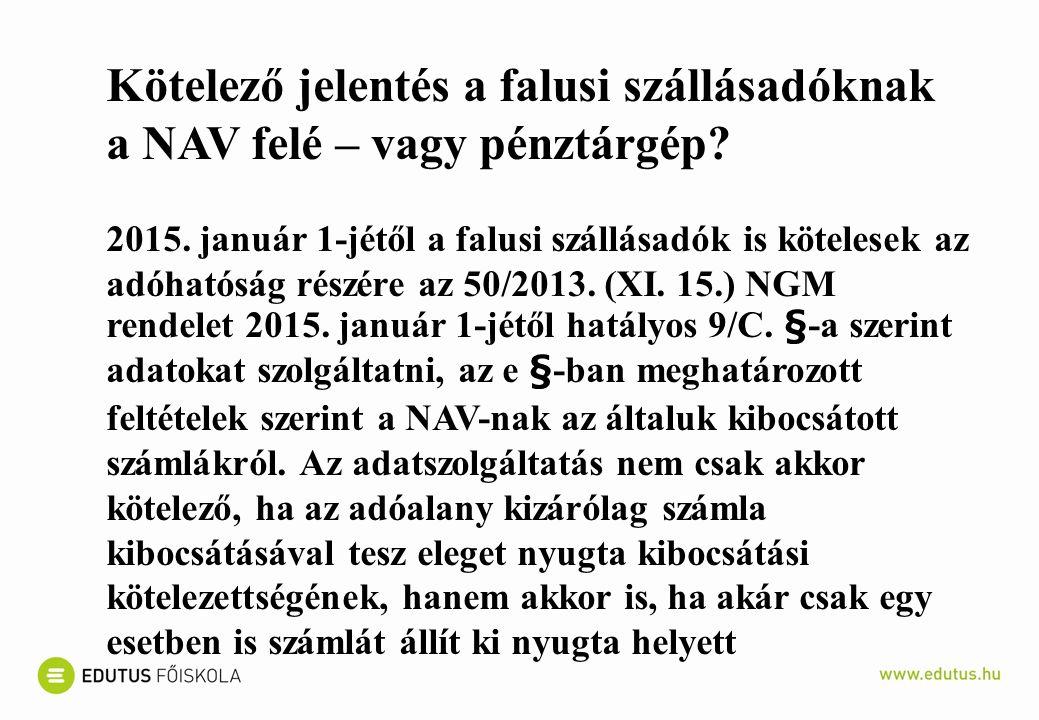 Kötelező jelentés a falusi szállásadóknak a NAV felé – vagy pénztárgép.
