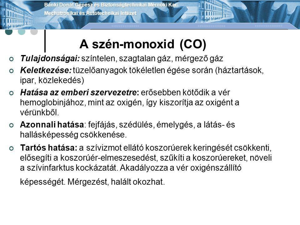 A szén-monoxid (CO) Tulajdonságai: színtelen, szagtalan gáz, mérgező gáz Keletkezése: tüzelőanyagok tökéletlen égése során (háztartások, ipar, közlek