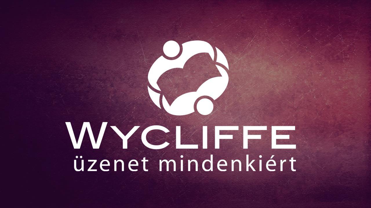 A WYCLIFFE BIBLIAFORDÍTÓK NEMZETKÖZI VILÁGIMANAPJA 2015.