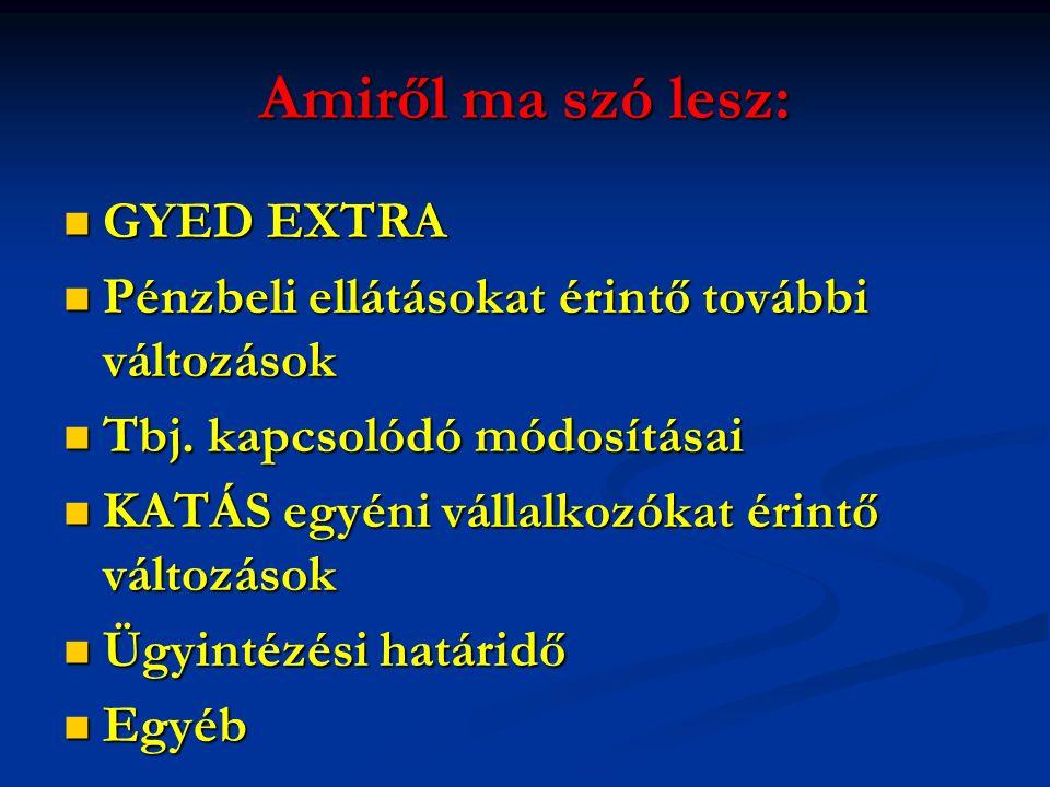"""""""Diplomás GYED Ebtv.42/E. § (1) A 42/A."""