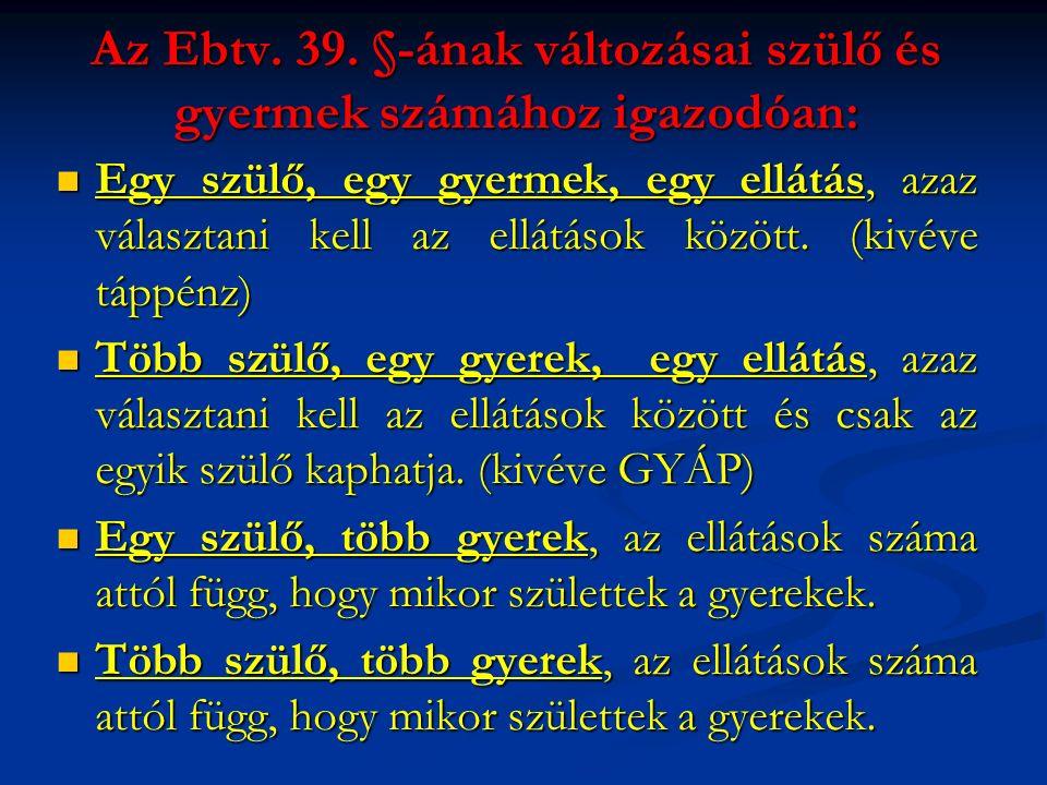 Az Ebtv. 39.