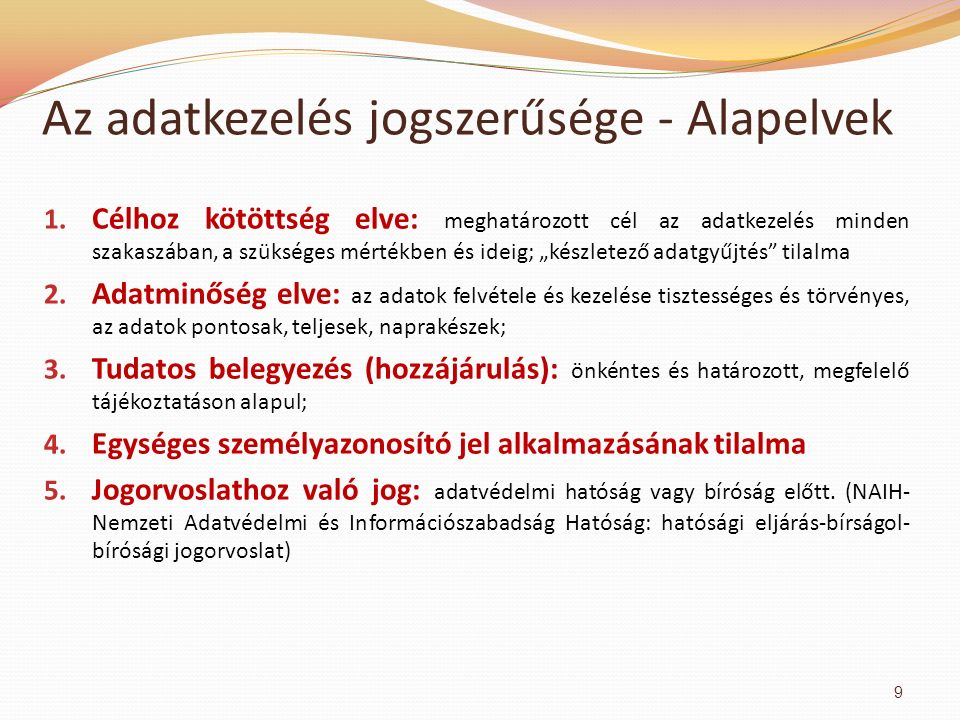 Az adatkezelés jogszerűsége - Alapelvek 1.