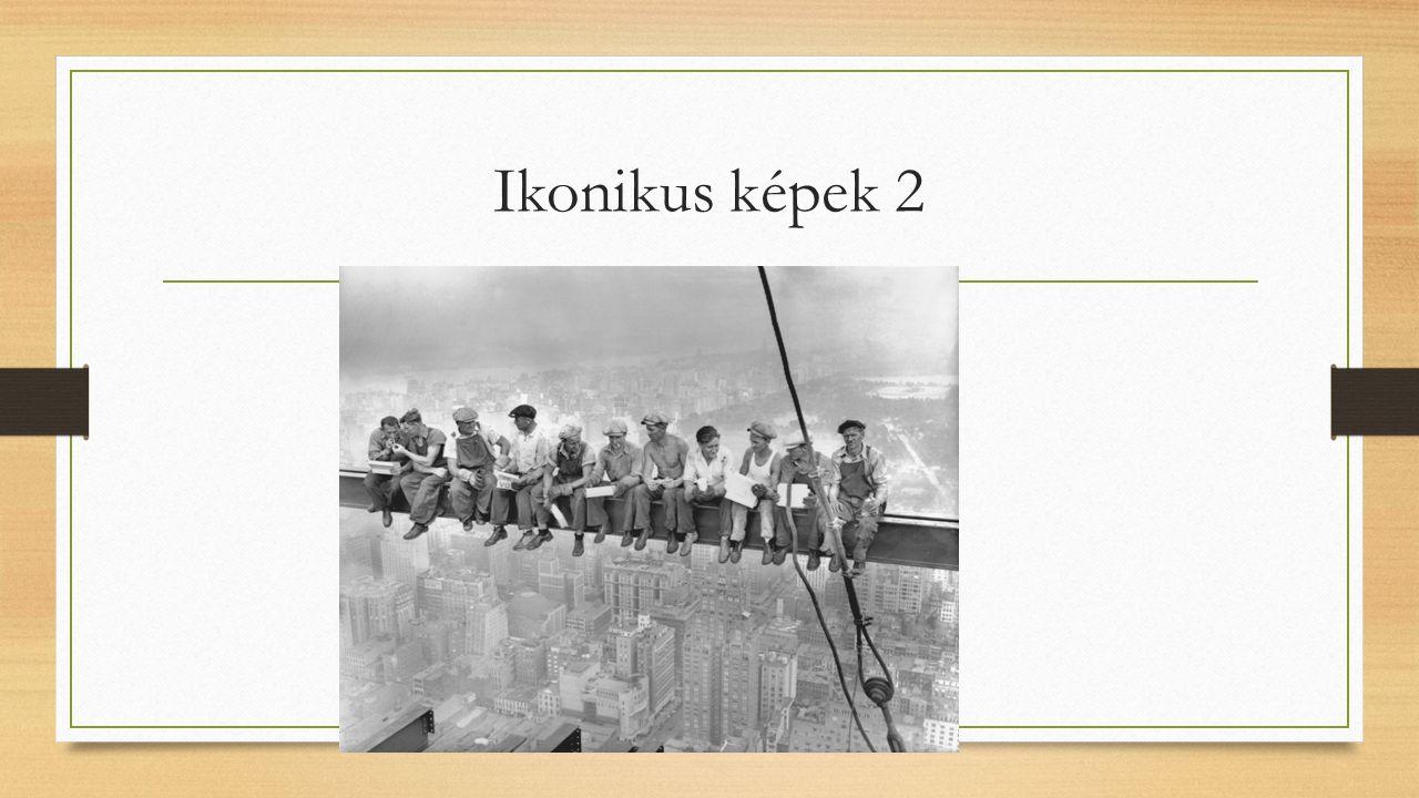 Ikonikus képek 2