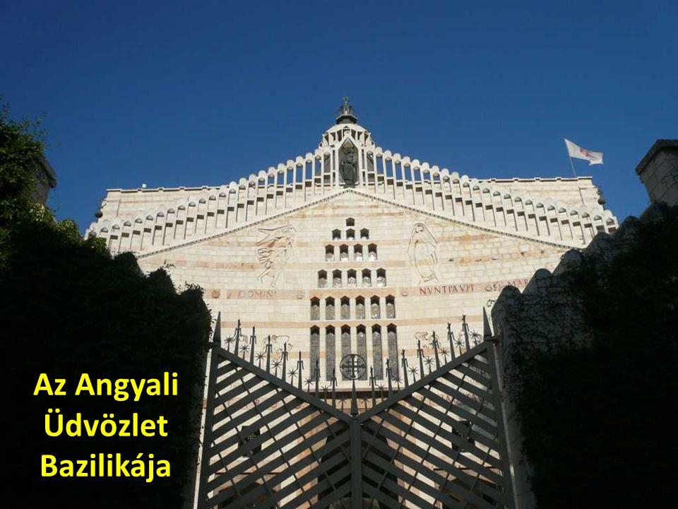 Az Angyali Üdvözlet Bazilikája