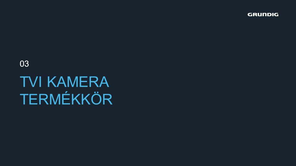 TVI KAMERA TERMÉKKÖR 03
