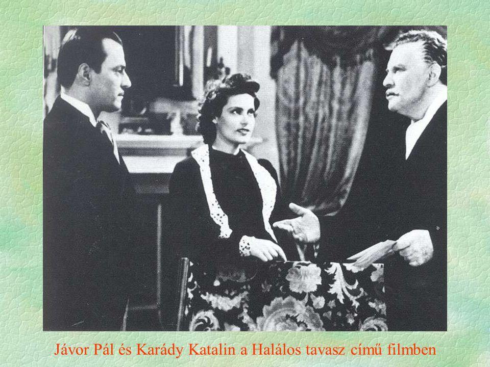Jávor Pál és Karády Katalin a Halálos tavasz című filmben