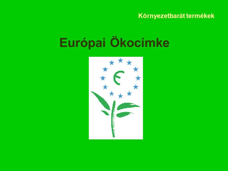 Környezetbarát termékek Európai Ökocímke
