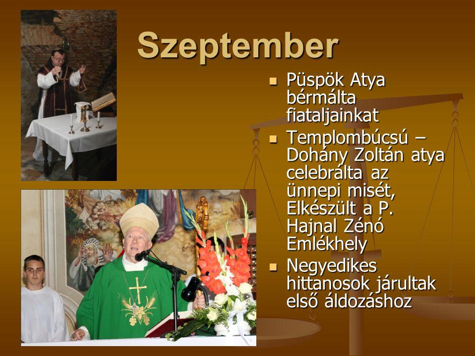 """Augusztus Nincs """"uborkaszezon , készül a P. Hajnal Zénó Emlékhely Nincs """"uborkaszezon , készül a P."""