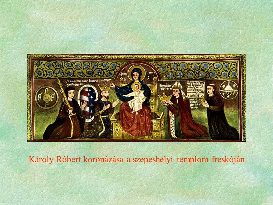 Károly Róbert koronázása a szepeshelyi templom freskóján