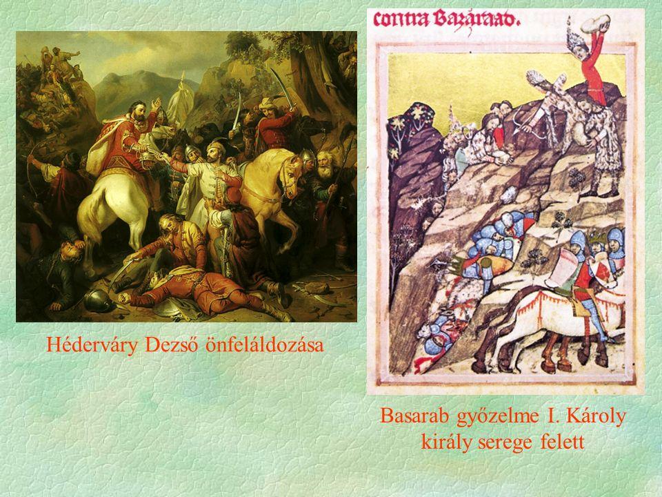 Héderváry Dezső önfeláldozása Basarab győzelme I. Károly király serege felett