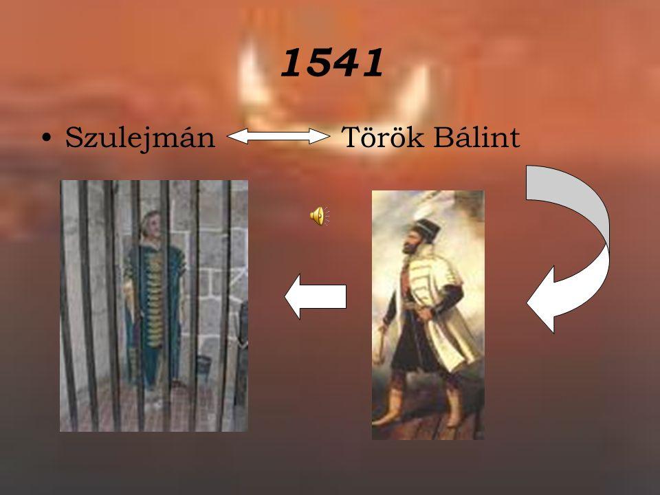 1541 Szulejmán Török Bálint