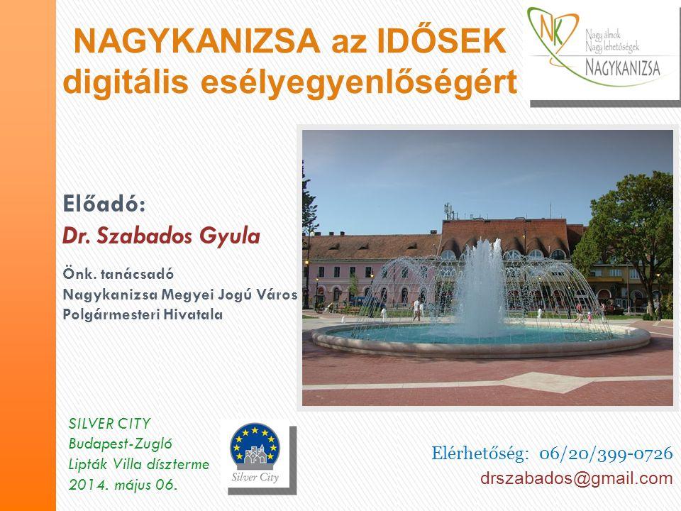 Elérhetőség: 06/20/399-0726 drszabados@gmail.com SILVER CITY Budapest-Zugló Lipták Villa díszterme 2014.