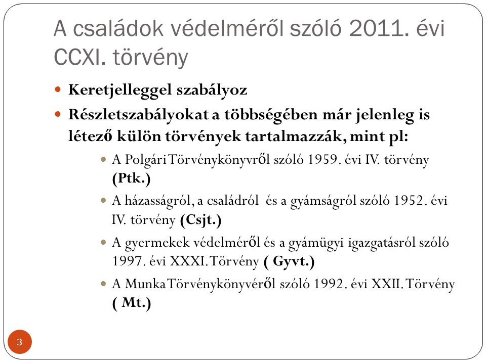 A családok védelméről szóló 2011. évi CCXI.