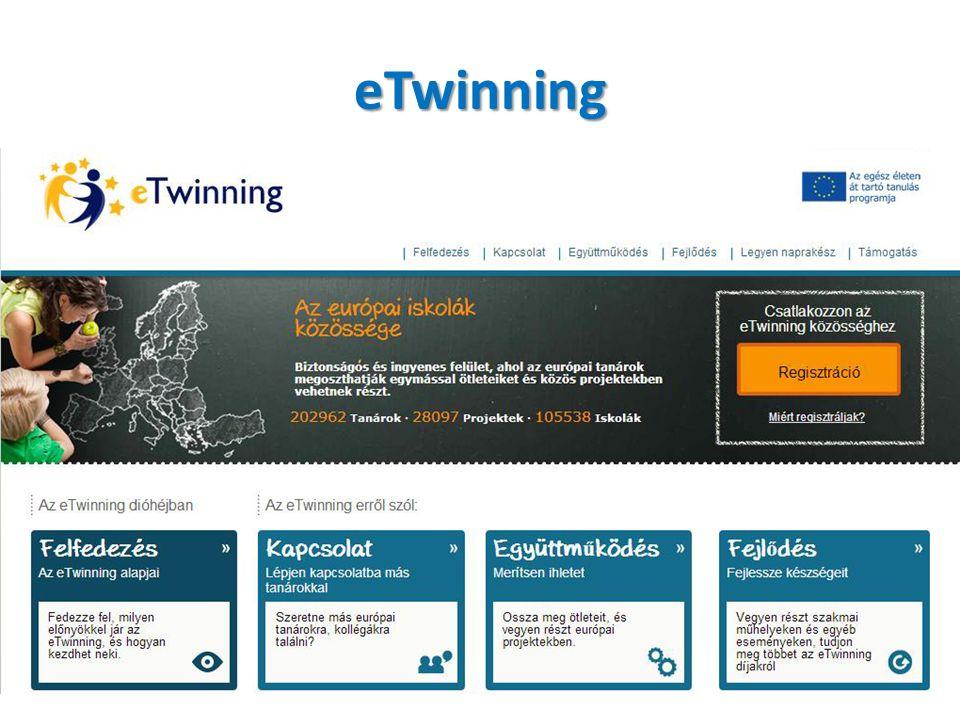 eTwinning Funkció: – európai iskolák, pedagógusok közössége 2005 – cél: IKT alkalmazása – közös, pedagógiai értékű projekt indítása – partnerek keresése közös projektekhez Tanárok: 202 962/1914 Projektek: 28 097/716 lezárt, 209 folyamatban Iskolák: 105 538/1197 Adatok forrása: etwinning.net