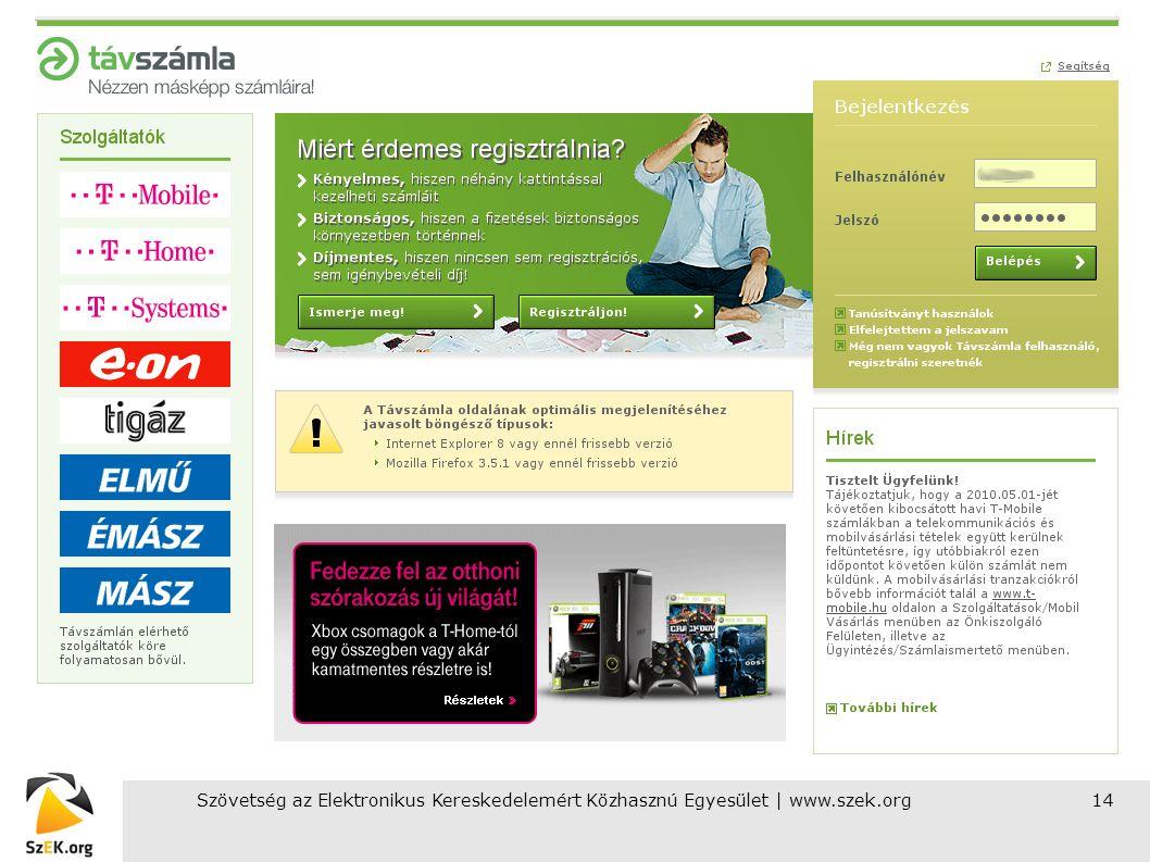 Szövetség az Elektronikus Kereskedelemért Közhasznú Egyesület | www.szek.org14 E-számla úttörők