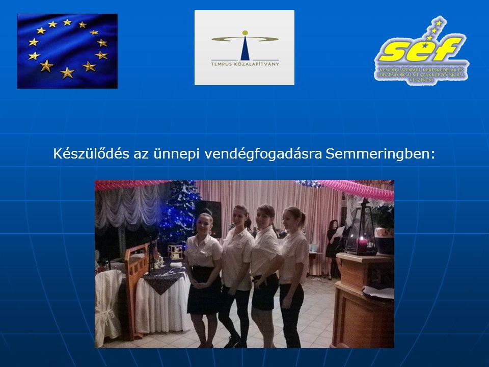 Készülődés az ünnepi vendégfogadásra Semmeringben: