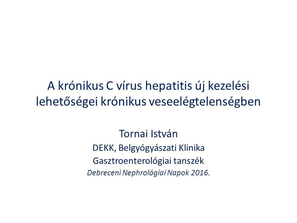 A HCV fertőzés és a vesekárosodás a népesség körében A HCV szeropozitivitás a proteinuria független, szignifikáns rizikófaktora Metaanalysis: N: 817.917 beteg 9 megfigyeléses tanulmány Centrumok: Észak-Amerika: 7 Ázsia: 2 Betegek: HCV+: 7-42% (41-61é) 31-95% ffi, 5-46% diabetes A proteinuria relativ rizikója: 1.47 (95% CI 1.12-1.94; p: 0.006) Fabrizi et al.