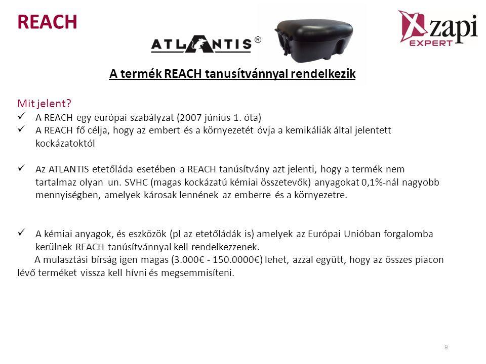 REACH 9 A termék REACH tanusítvánnyal rendelkezik Mit jelent.