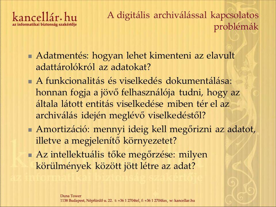 A digitális archiválással kapcsolatos problémák Adatmentés: hogyan lehet kimenteni az elavult adattárolókról az adatokat.