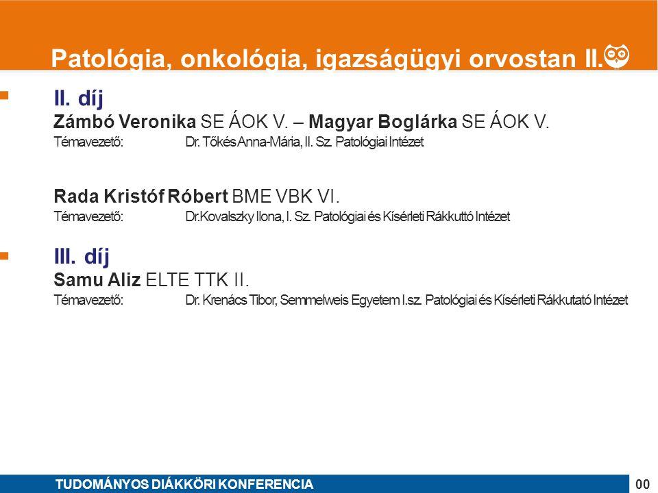 1 II. díj Zámbó Veronika SE ÁOK V. – Magyar Boglárka SE ÁOK V.