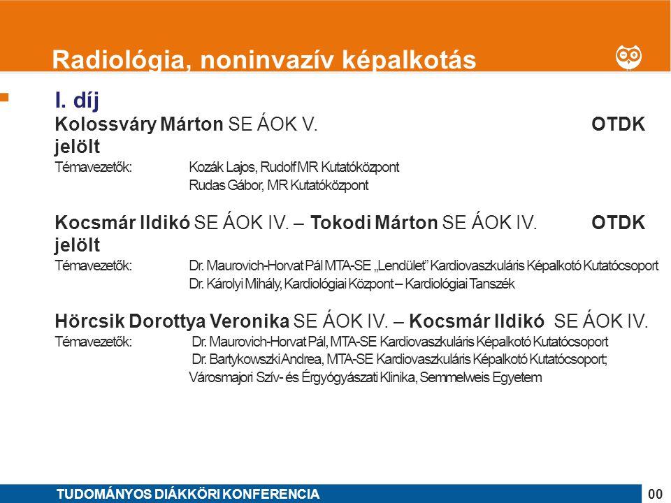 1 I. díj Kolossváry Márton SE ÁOK V.