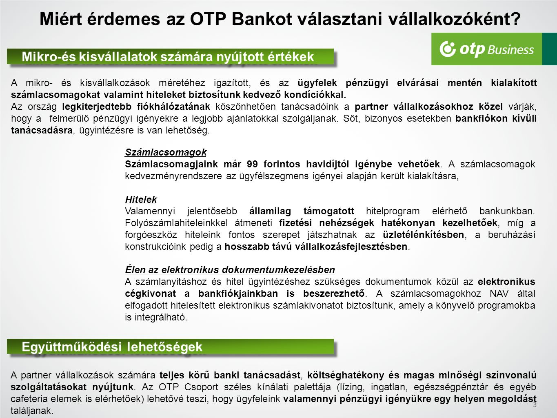 Miért érdemes az OTP Bankot választani vállalkozóként.