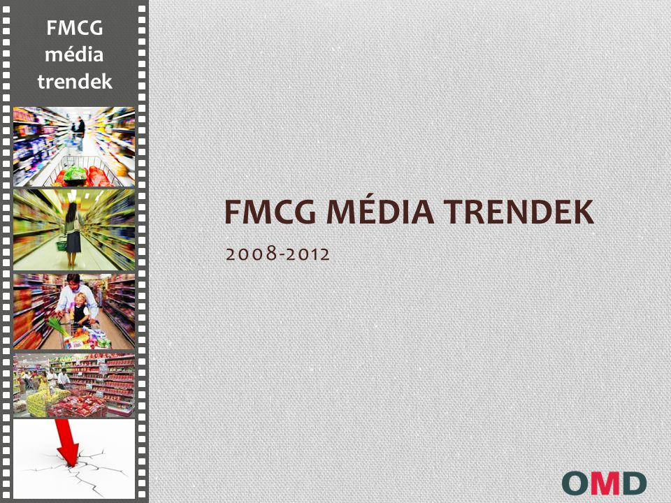 Kiskereskedelmi láncok médiahasználata +14% növekedés 2011/2010 Átlag feletti növekedés: Rádió, Közterület, Internet, Jelentős (13%) TV növekedés Spar, Tesco, Aldi, CBA a növekedés motorjai Forrás: Kantar Media, OMG estimations (net-net figures)