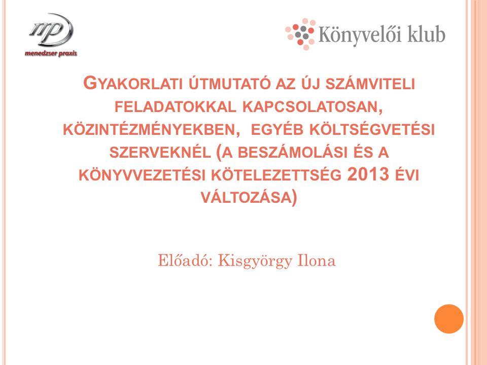 A Z Á HT.2013 ÉVI MÓDOSÍTÁSAI Az Ötv.