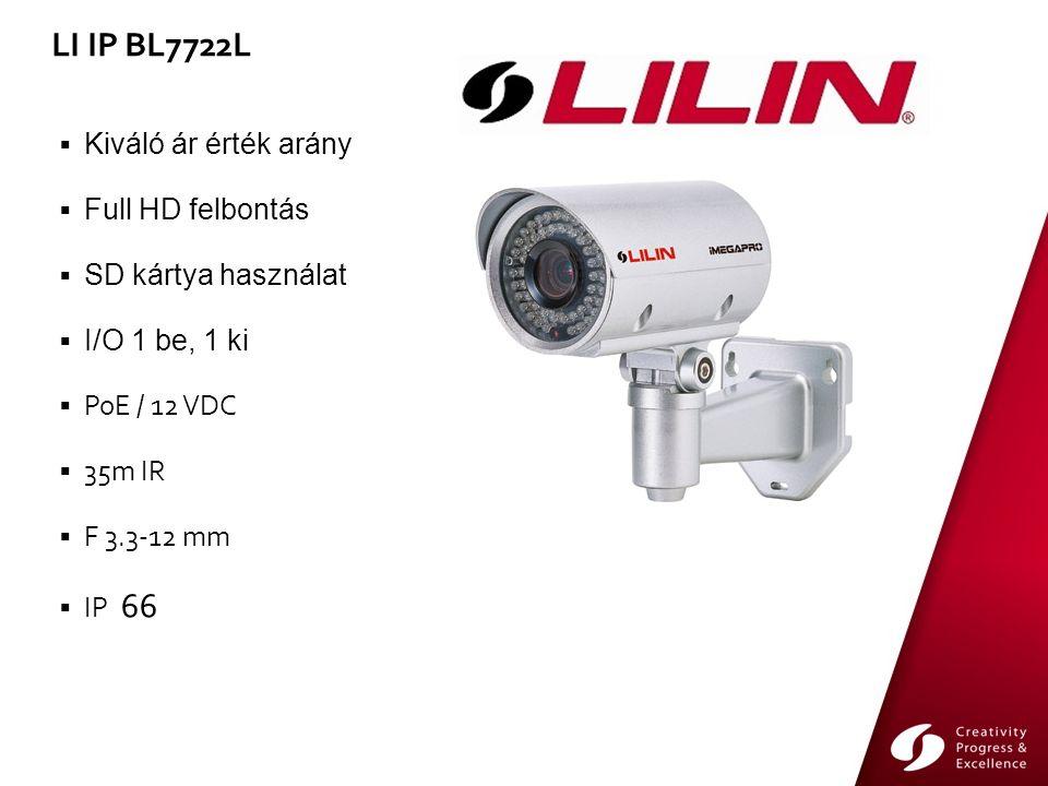  Kiváló ár érték arány  Full HD felbontás  SD kártya használat  I/O 1 be, 1 ki  PoE / 12 VDC  35m IR  F 3.3-12 mm  IP 66 LI IP BL7722L