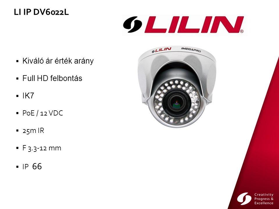  Kiváló ár érték arány  Full HD felbontás  IK7  PoE / 12 VDC  25m IR  F 3.3-12 mm  IP 66 LI IP DV6022L