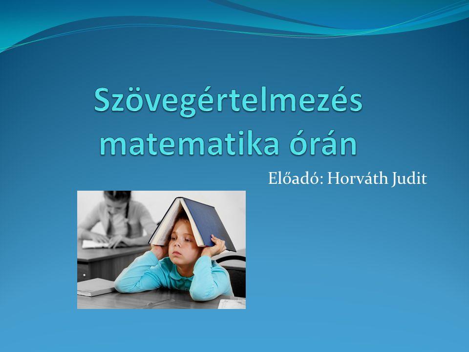 Előadó: Horváth Judit