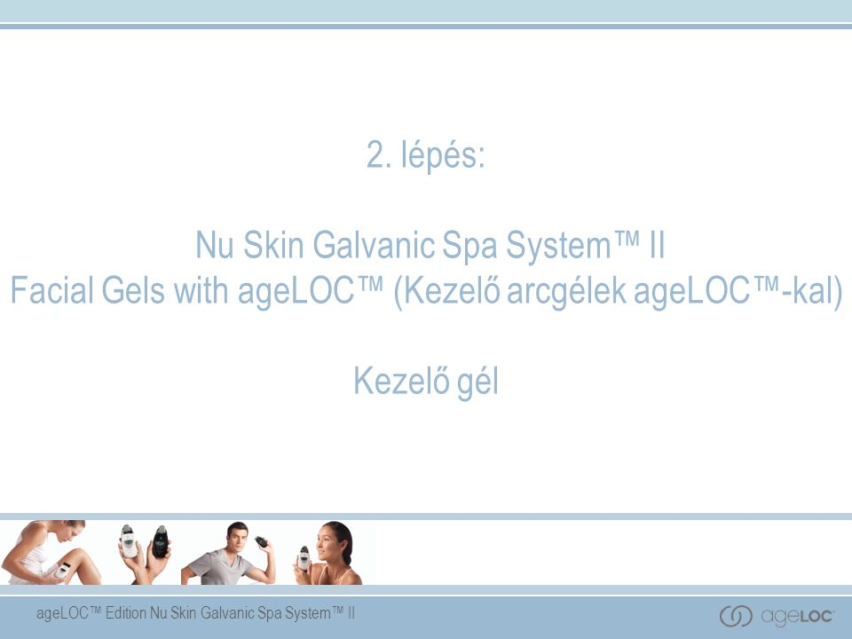 ageLOC™ Edition Nu Skin Galvanic Spa System™ II 2.