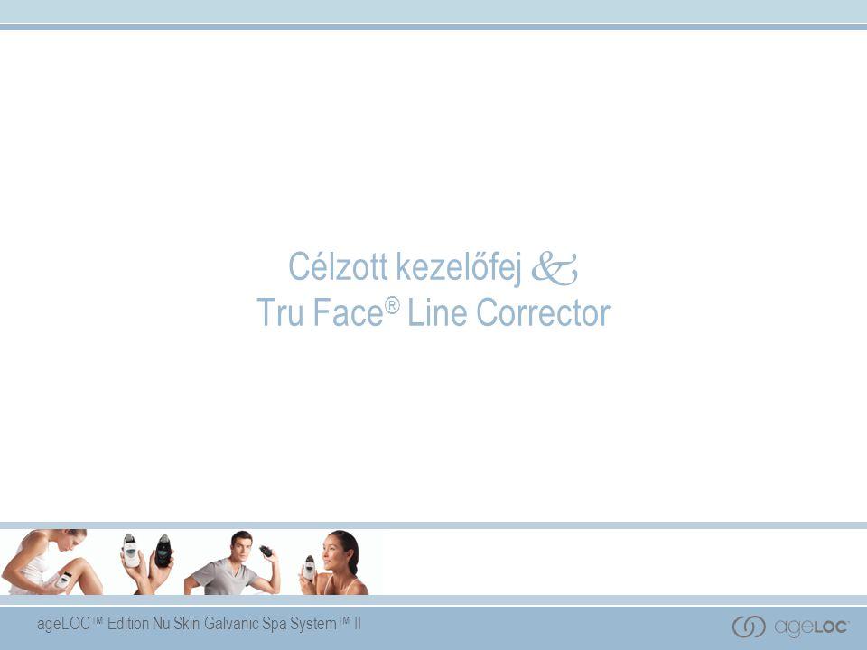 ageLOC™ Edition Nu Skin Galvanic Spa System™ II Célzott kezelőfej  Tru Face ® Line Corrector