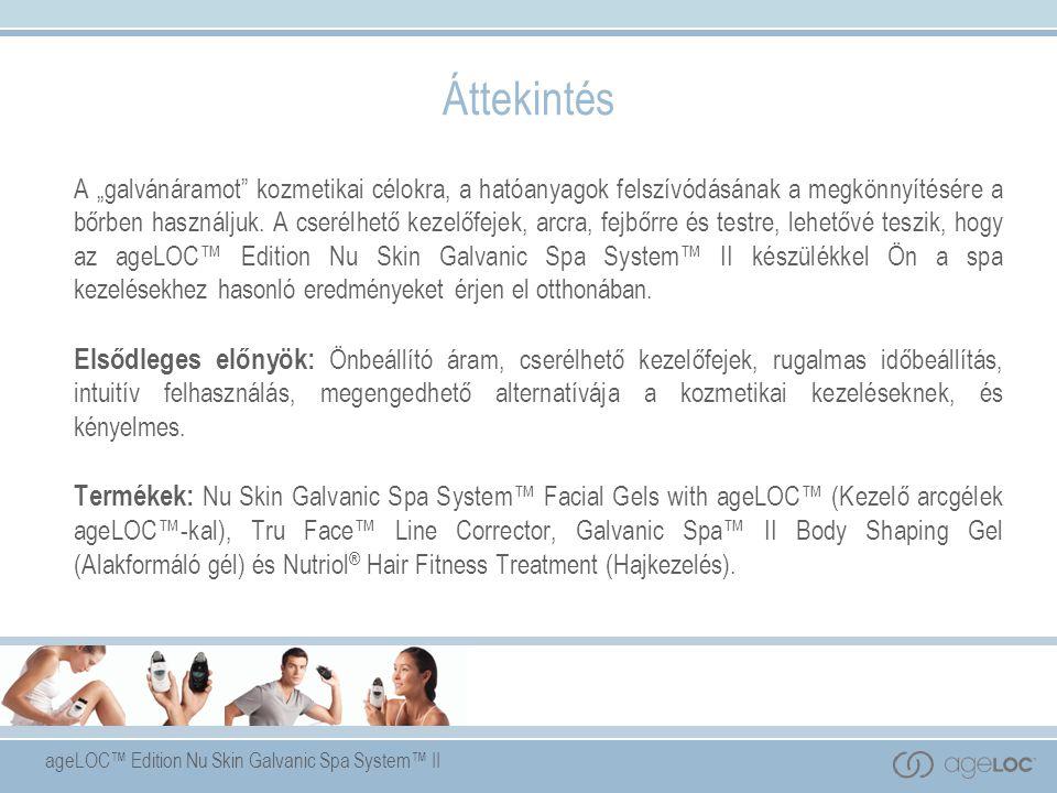 """ageLOC™ Edition Nu Skin Galvanic Spa System™ II Áttekintés A """"galvánáramot kozmetikai célokra, a hatóanyagok felszívódásának a megkönnyítésére a bőrben használjuk."""