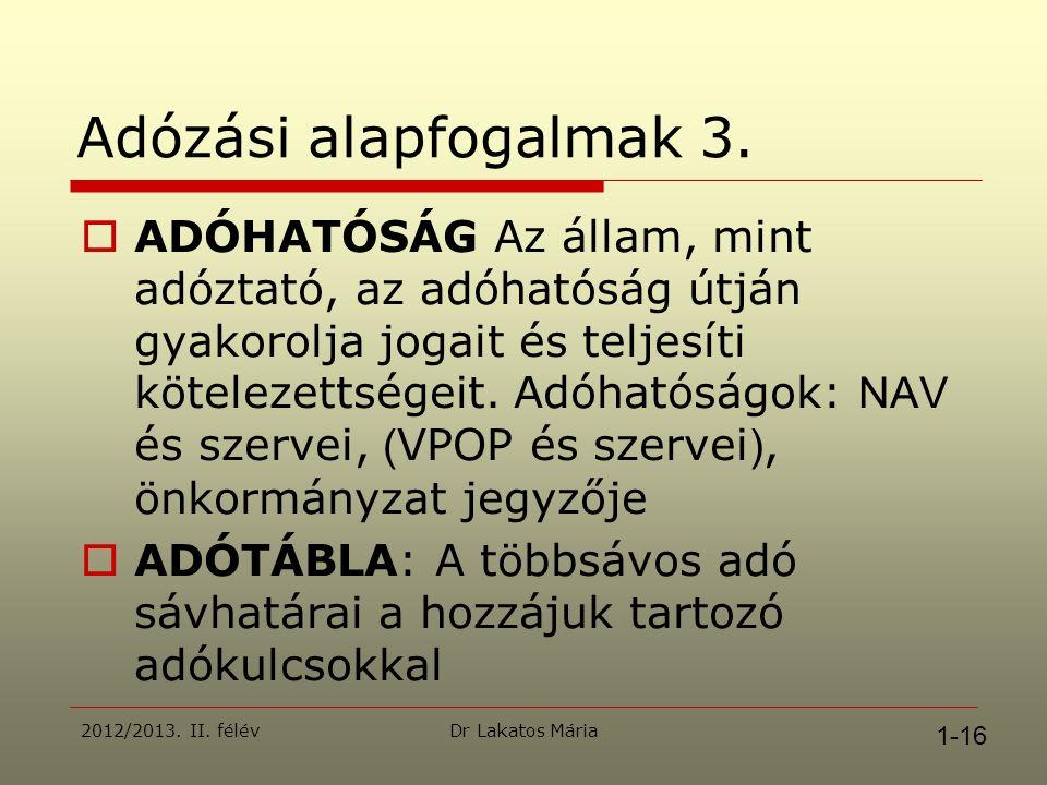 Dr Lakatos Mária Adózási alapfogalmak 3.
