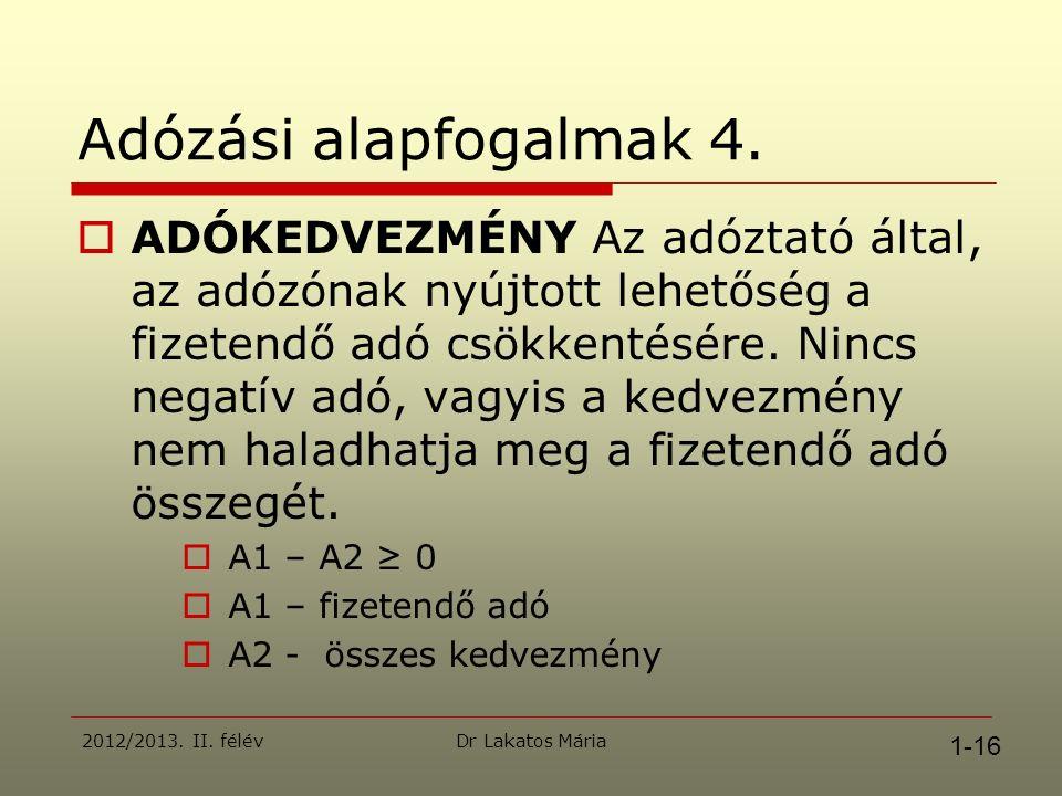 Dr Lakatos Mária Adózási alapfogalmak 4.