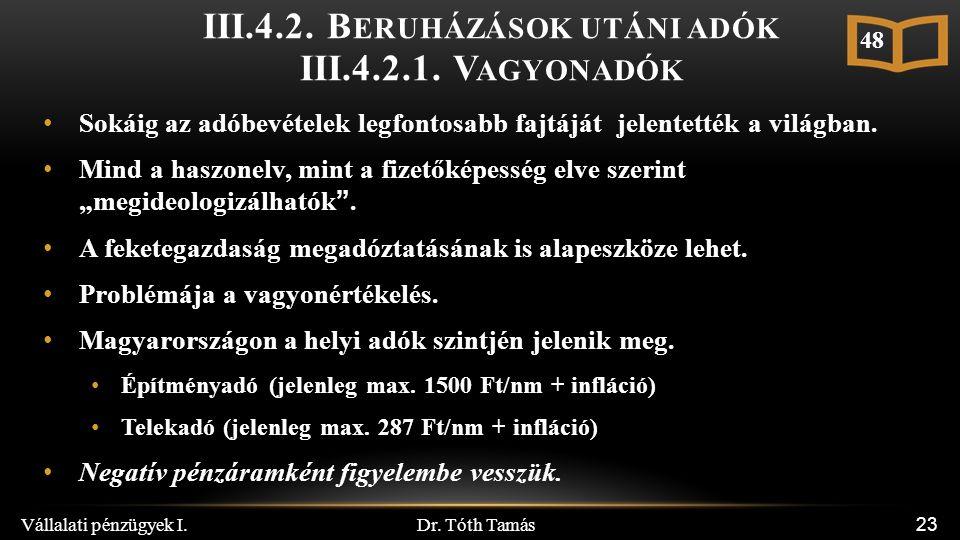 Dr. Tóth Tamás Vállalati pénzügyek I. 23 III.4.2.