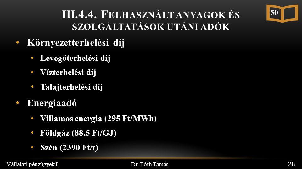 Dr. Tóth Tamás Vállalati pénzügyek I. 28 III.4.4.