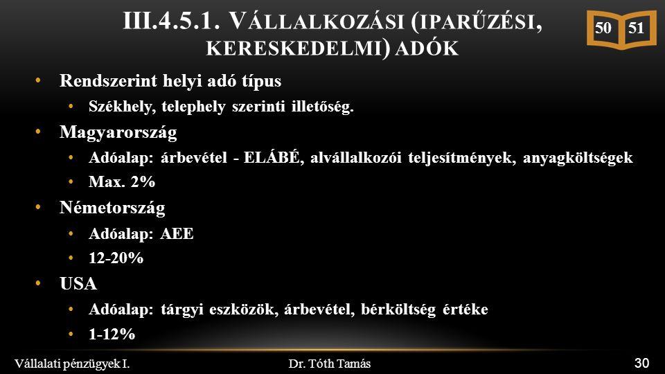Dr. Tóth Tamás Vállalati pénzügyek I. 30 III.4.5.1.