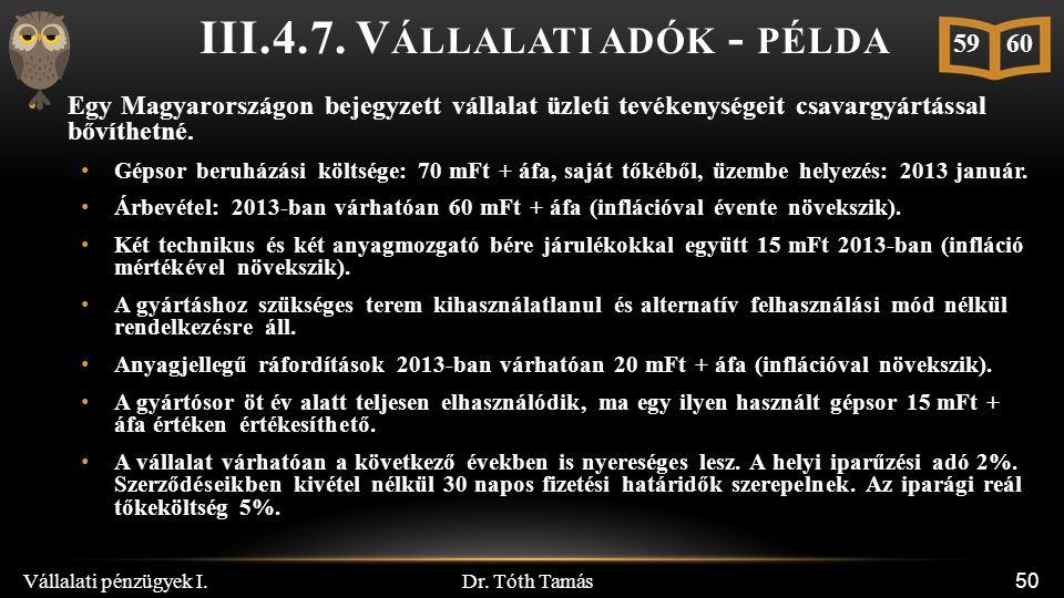 Dr. Tóth Tamás Vállalati pénzügyek I. 50 III.4.7.
