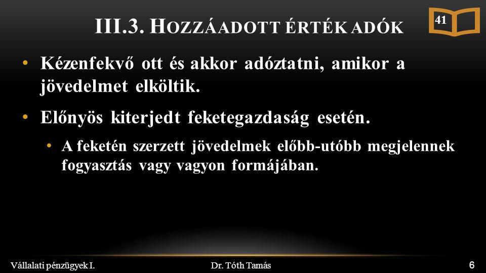 Dr. Tóth Tamás Vállalati pénzügyek I. 6 III.3.