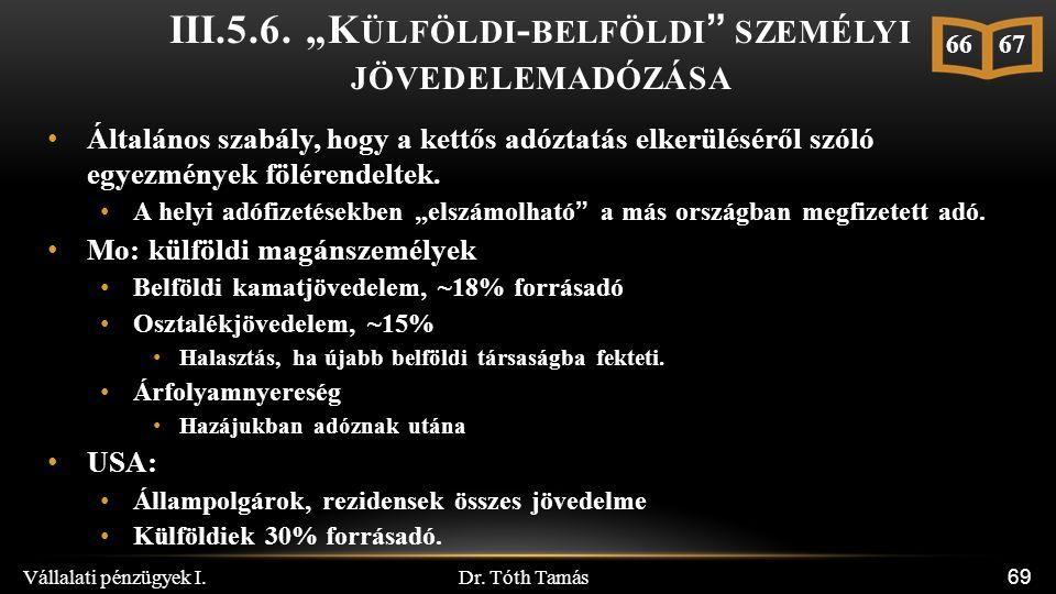 Dr. Tóth Tamás Vállalati pénzügyek I. 69 III.5.6.