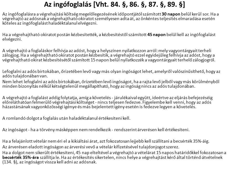 Az ingófoglalás [Vht. 84. §, 86. §, 87. §, 89.