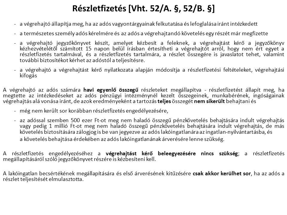 Részletfizetés [Vht. 52/A. §, 52/B.