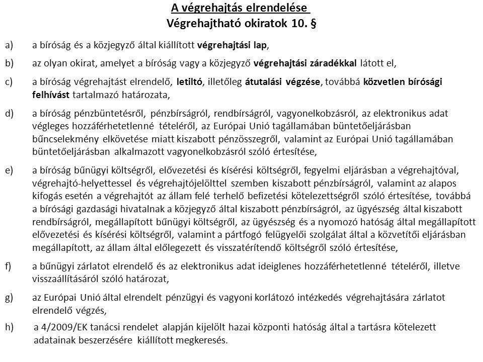 Végrehajtási lap 15.§ (1) bek., 18. §, 19. §, 19/A.
