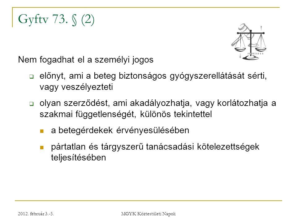 2012.február 3.-5. MGYK Köztestületi Napok Miért kell….