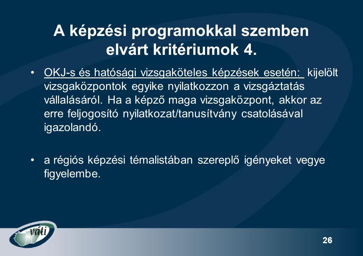 26 A képzési programokkal szemben elvárt kritériumok 4.