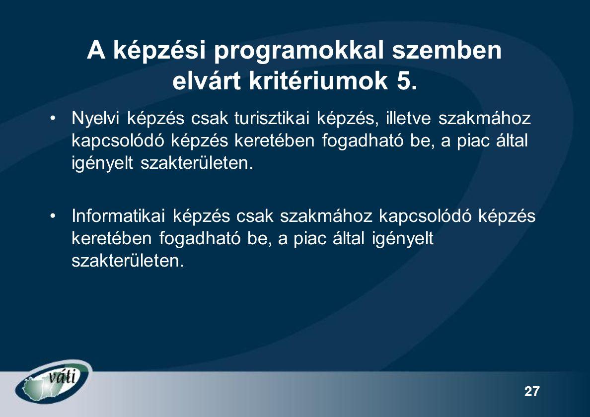 27 A képzési programokkal szemben elvárt kritériumok 5.